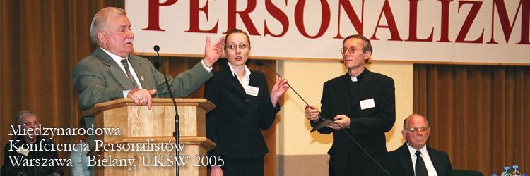 Międzynarodowa Konferencja Personalistów, Warszawa - Bielany, UKSW 2005
